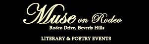 Muse on Rodeo, Literary & Poetry Events - Beverly Hills, CA